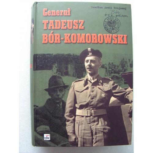 General Tadesz Bor-Komorowski. (Polish)
