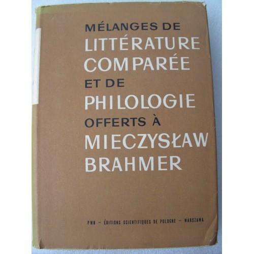 Melanges De Litterature Comparee Et De Philologie... Mieczyslaw Brahmer (French)
