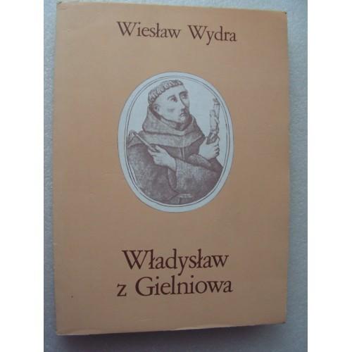 Wladyslaw z Gielniowa. Wydra. (Polish)