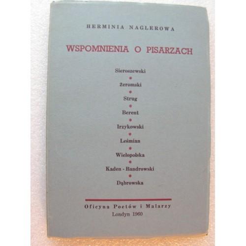 Wspomnienia o Pisarzach. Naglerowa. (Londyn 1960)