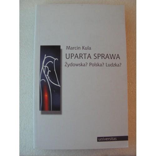 Uparta Sprawa Zydowska? Polska? Ludzka. Kula. (Polish)