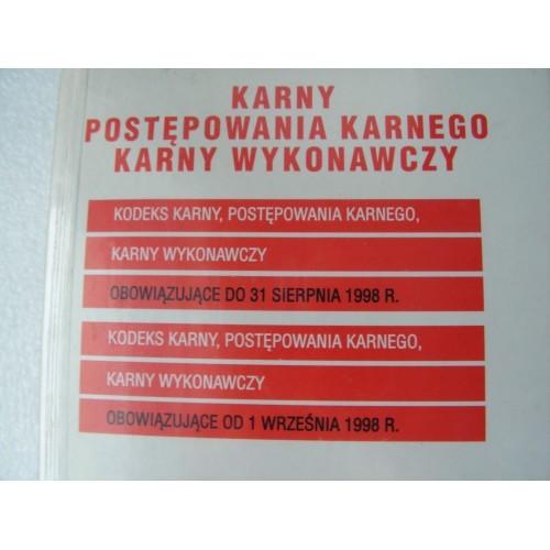 Kodeks Karny Postepowania karnego Karny Wykonawczy. 1998.