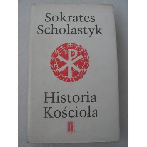 Historia Kosciola. Scholastic. (Polish, Przelozyl z Greckiego Kazikowski)