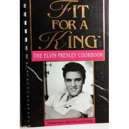 The Elvis Presley Cookbook Fit For a King
