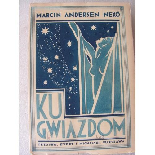 Ku Gwiazdom. Nexo. -1931-. (Polish)