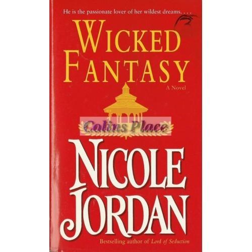 Wicked Fantasy : Nicole Jordan (Paperback, 2005)