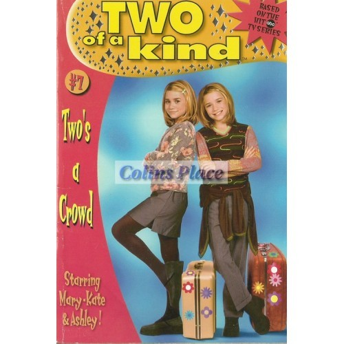 Mary-Kate & Ashley - Two Of A Kind #7, Two's A Crowd (Paperback, 1999)