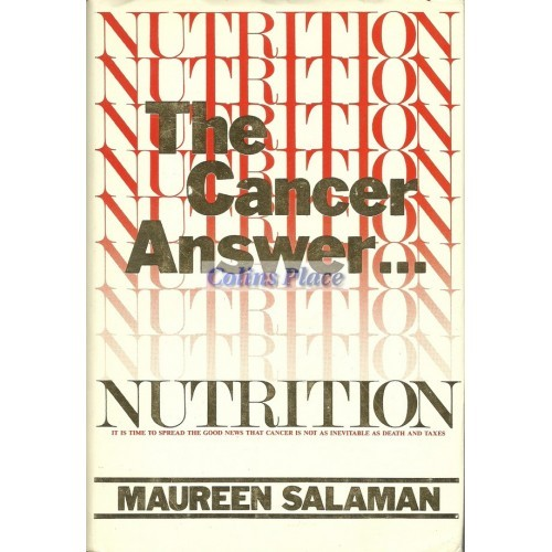 Nutrition, The Cancer Answer : Maureen Salaman (Hardcover, 1983)