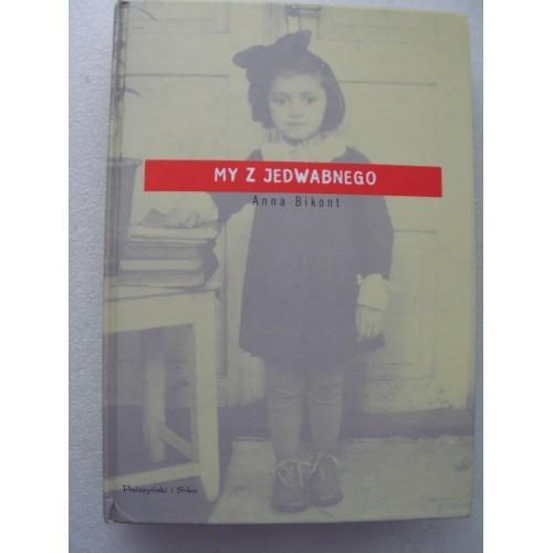 My Z Jedwabnego. Anna Bikont. (Polish)