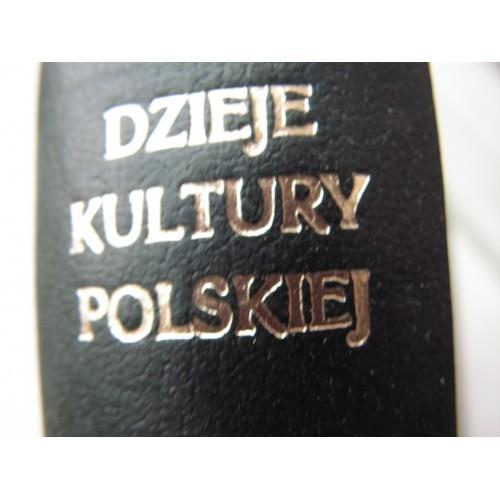 Dzieje kultury polskiej. Bruckner. Tom I.II.III.IV. (Reprint 1930, 1931, 1946)