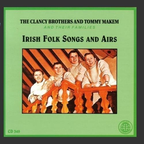IRISH FOLK SONGS AND AIRS by The Clancy Brothers and Tommy Makem