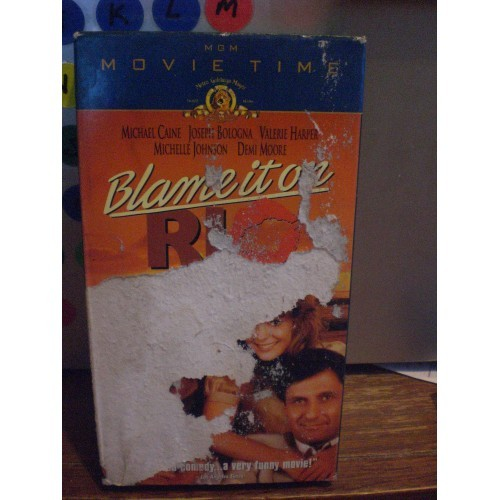 VHS TAPE COMEDY: #566.. BLAME IT ON RIO - MICHAEL CAINE .. DEMI MOORE