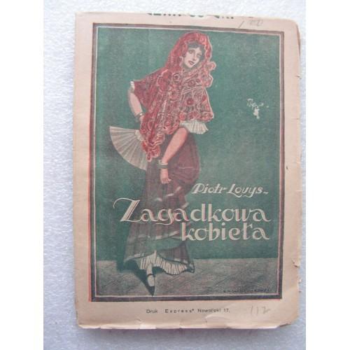 Zagadkowa Kobieta. Piotr Louys. -1926-
