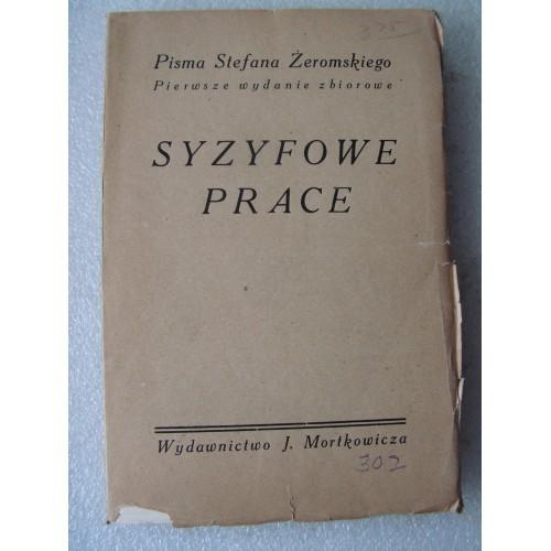 #3978* Syzyfowe Prace. Zeromski. -1929-.