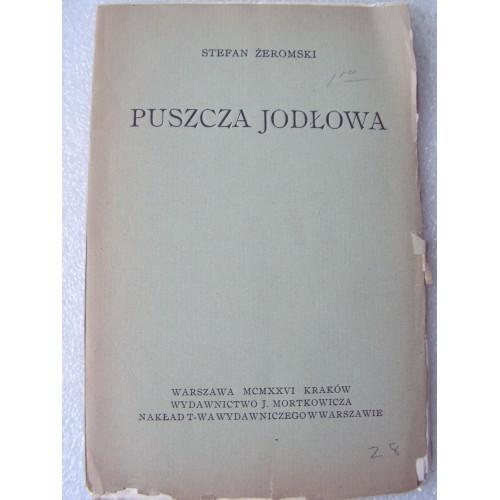 #3820*. Puszcza Jodlowa. Zeromski. -1926-.