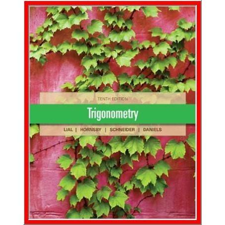 Trigonometry 10th Edition by Margaret L. Lial - PDF eBook