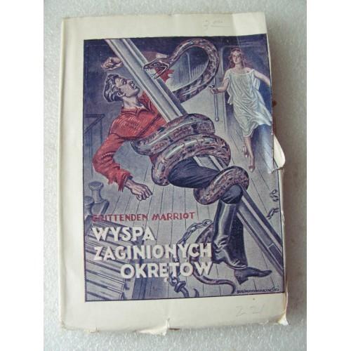 Wyspa Zaginionych Okretow. Marriot. -1928-.