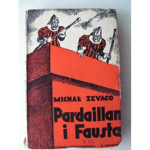 Pardaillan i Fausta. Zevaco. -1933-.