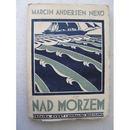 Nad Morzem. Nexo. -1931-.