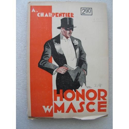 Honor w Masce. Charpentier. -1930-.