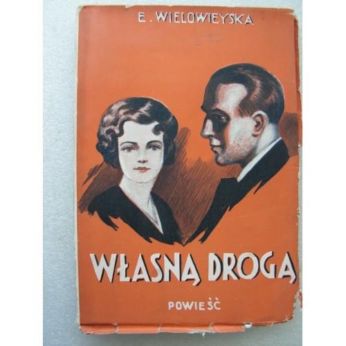 Wlasna Droga. Wielowieyska. -1933-.