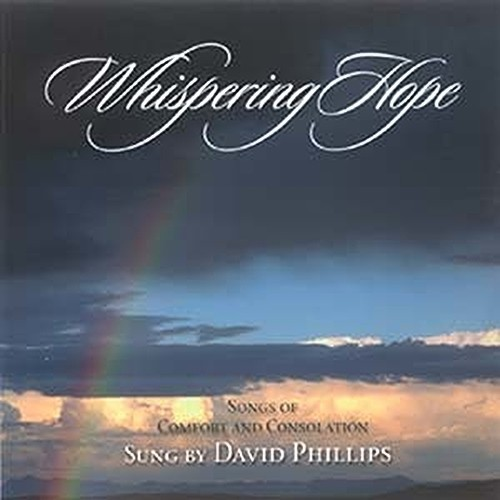 WHISPERING HOPE by David Phillips