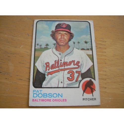 1973 Baseball Card 34 Pat Dobson Orioles Nice Shape