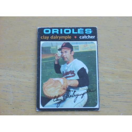 1971 Baseball Card 617 Clay Dalrymple Mid Hi # Very Nice