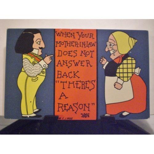 VINTAGE POSTCARD: #47.. C.J. ROSE ART 1908 - MOTHER-IN-LAW HUMOR