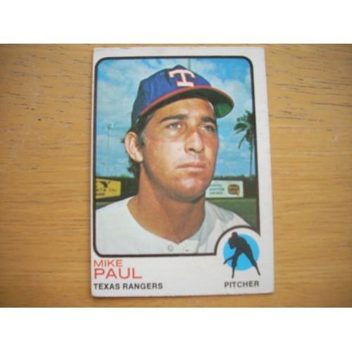 1973 Baseball Card  58 Mike Paul Rangers Very Nice Shape