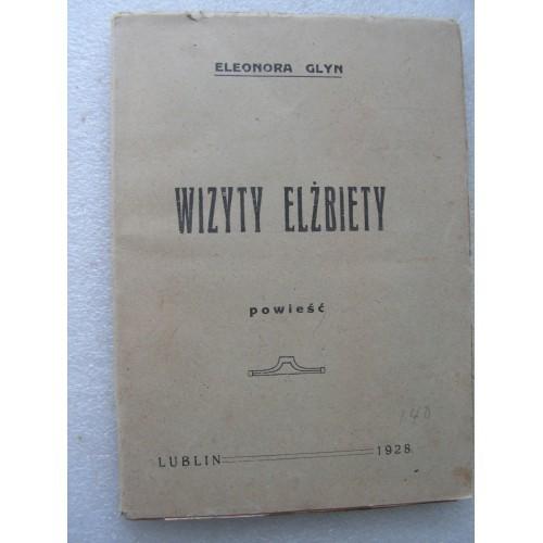 Wizyty Elzbiety, GLYN. -.1928-.