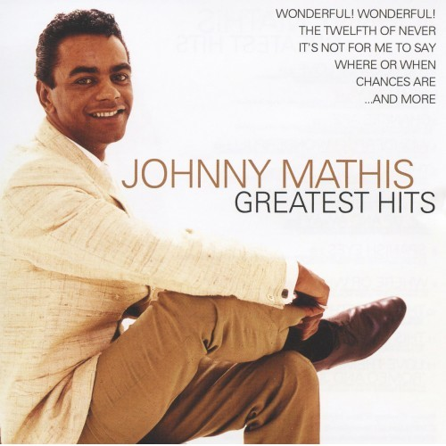 GREATEST HITS BY Johnny Mathis
