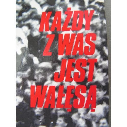 Kazdy z Was jest Walesa. Pawlak. Terlecki. (Paris)