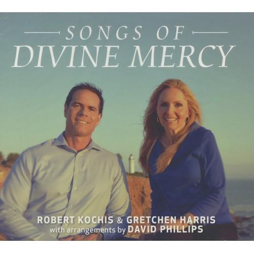 SONGS OF DIVINE DIVINE MERCY by Robert Kochis & Gretchen Harris