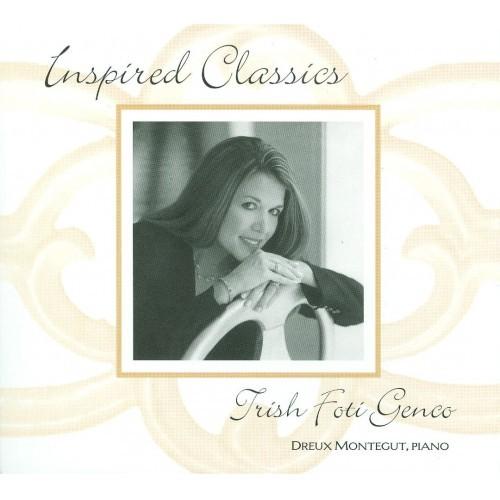 INSPIRED CLASSICS by Trish Foti Genco