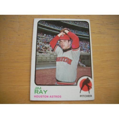 1973 Baseball Card 313 Jim Ray Astros Very Nice Shape