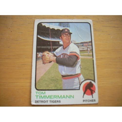 1973 Baseball Card 413 Tom Timmerman Mid Hi # Lower Grade