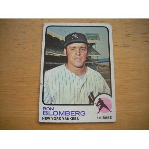 1973 Card 462 Ron Blomberg New York Yankees Mid Hi OK Shape