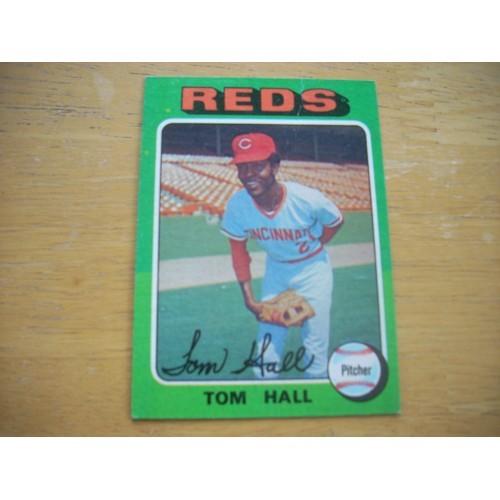 1975 Baseball Card 108 Tom Hall Reds Nice Shape