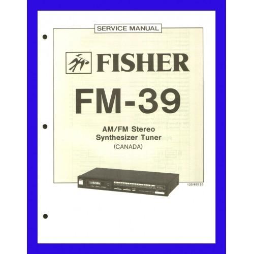 FISHER FM-39 AM/FM TUNER (CANADA) SERVICE MANUAL