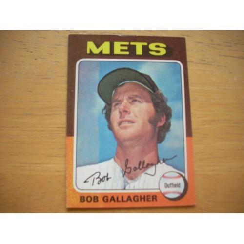 1975 Baseball Card 406 Bob Gallagher Mets Very Nice Shape