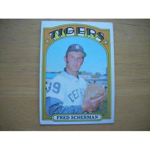 1972 Baseball Card 6 Fred Scherman Tigers Very Nice
