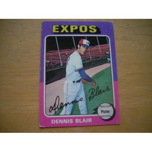 1975 Baseball Card 521 Dennis Blair Expos ROOKIE Nice Shape