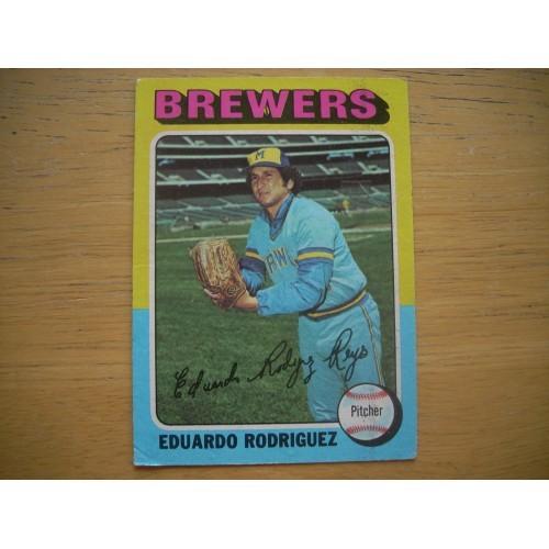1975 Baseball Card 582 Eduardo Rodriguez Brewers Nice Shape
