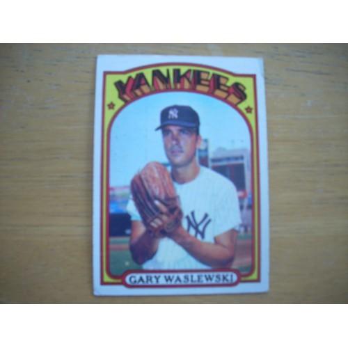 1972 Card 108 Gary Waslewski New York Yankees Very Nice