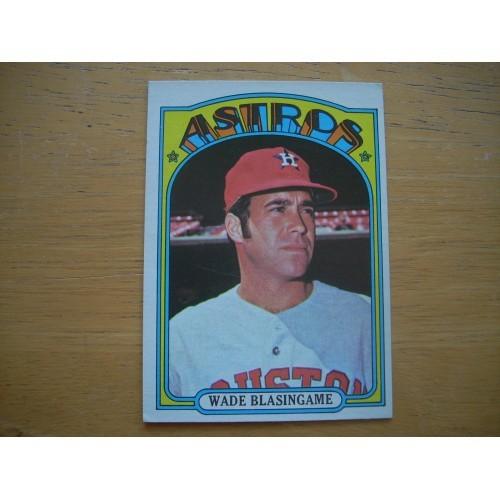 1972 Card 581 Semi Hi # Wade Blasingame Astros Outstanding