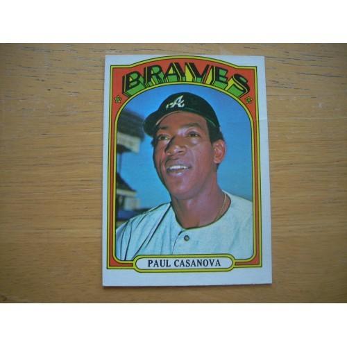 1972 Card 591 Semi Hi Number Paul Casanova Braves Very Nice