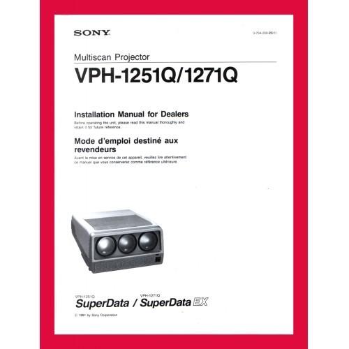 SONY VPH-1251Q / 1271Q PROJECTOR INSTALLATION MANUAL